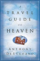A Travel Guide to Heaven