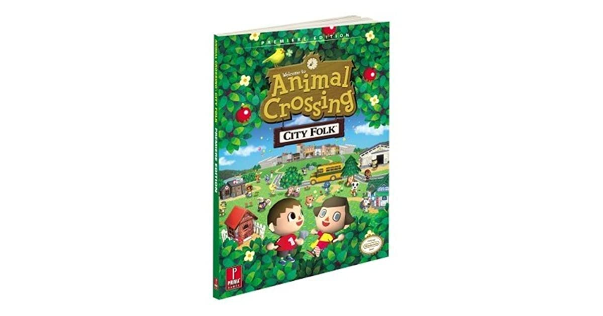 Animal Crossing: City Folk - Prima Official Game Guide by ...