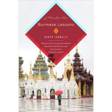 Review: Burmese Lessons: A Love Story, by Karen Connelly