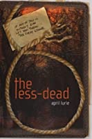 The Less-Dead