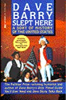 Dave Barry Slept Here: A Sort of History of the United States