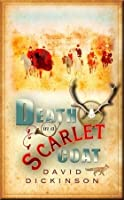 Death in a Scarlet Coat (Lord Francis Powerscourt #10)
