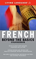 Beyond the Basics: French (Coursebook)