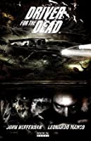 Driver for the Dead Vol. 1 (TPB)