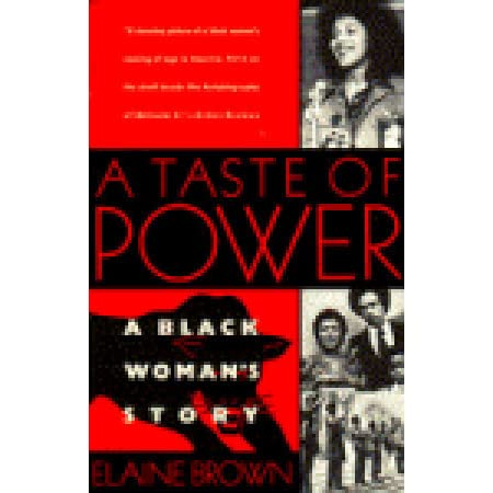 A Taste of Power: A Black Woman's Story.