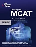 Cracking the MCAT, 2010-2011 Edition
