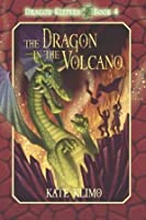 Dragon Keepers #4: The Dragon in the Volcano