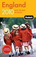 Fodor's England 2010: with the Best of Wales