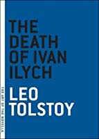 the character praskovya fedorovna the death of ivan ilych by leo tolstoy Tolstoy's the death of ivan ilych: a critical analysis essay sample write an analytical paper consisting of exegetical and critical analysis of tolstoy's 'the death of ivan ilyich' focus on the notion of authenticity in life and in human relationships.