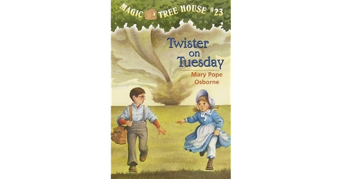 Twister On Tuesday (Magic Tree House, #23) By Mary Pope