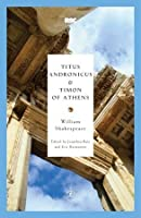 Titus Andronicus & Timon of Athens