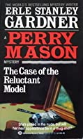 The Case of the Reluctant Model (Perry Mason Mystery)