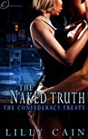 The Naked Truth (Confederacy Treaty, #2)