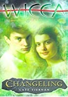 Changeling (Wicca, #8)