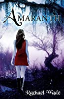 Amaranth (The Resistance Trilogy, #1)