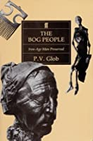 The Bog People: Iron Age Man Preserved