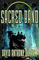 The Sacred Band: The Acacia Trilogy, Book Three
