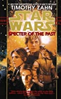 Star Wars: The Hand of Thrawn: Specter of the Past: Book I