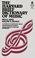 Harvard Brief Dictionary of Music: A Comprehensive Prevention and Treatment Plan for You and Your Family