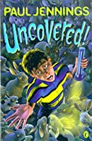 Uncovered! (Uncollected)