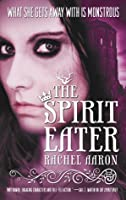 The Spirit Eater (The Legend of Eli Monpress, #3)