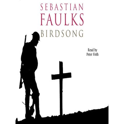sebastian faulks birdsong essay Birdsong is a war novel by sebastian faulks about a man named  the purpose of this essay is to compare and contrast the varying horrors of war as they are seen in.