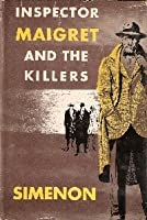 Inspector Maigret and the Killers