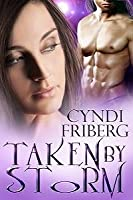 Taken  by the Storm (Beyond Ontariese, # 1)
