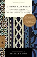 A Middle East Mosaic: Reflections Between the Middle East and the West, from Ancient Times to the Present