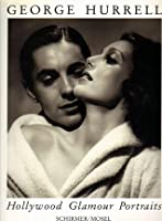 George Hurrell Hollywood Glamour Portraits