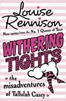 Withering Tights (The Misadventures of Tallulah Casey, #1)