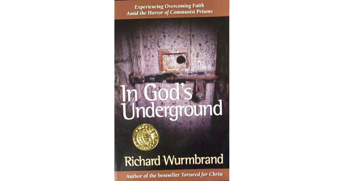 a review of richard wurmbrands book gods underground In gods underground richard wurmbrand in gods underground richard wurmbrand  book a son of the gods and a horseman in the sky be patient job gods supreme.