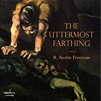 The Uttermost Farthing (Librivox Audiobook)