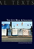 The City Real and Imagined