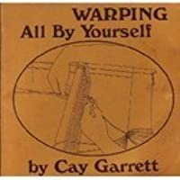 Warping all by yourself, Garrett, Cay