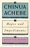 Hopes & Impediments: Selected Essays