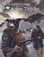 Nordguard Book One: Across Thin Ice