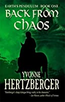 Back from Chaos  (Earth's Pendulum #1)