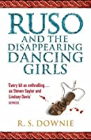 Ruso and the Disappearing Dancing Girls (Medicus Investigations #1)