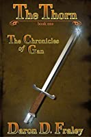 The Thorn (The Chronicles of Gan #1)