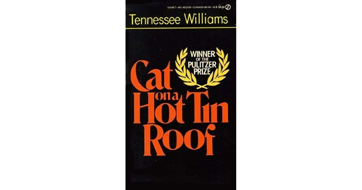 Cat On A Hot Tin Roof By Tennessee Williams Reviews