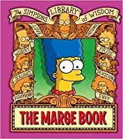 The Simpsons Library of Wisdom - The Marge Book