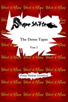 ShapeShifter: The Demo Tapes (Year 2)