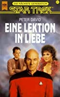 Eine Lektion in Liebe (Star Trek: The Next Generation #18)