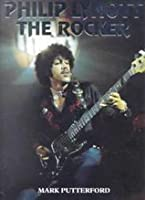 Philip Lynott: The Rocker : This Is the Story of a Cowboy's Life (Interview Series)