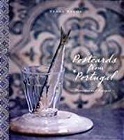 Postcards from Portugal: Memories and Recipes