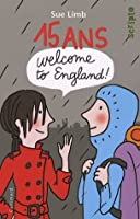 15 Ans, Welcome to England