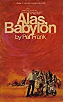 Alas, Babylon by Pat Frank | Book Club Discussion ...