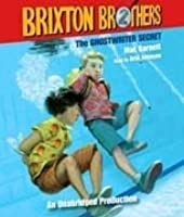 The Ghostwriter Secret: The Brixton Brothers, Book 2