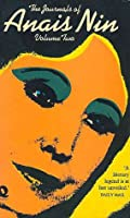The Journals of Anaïs Nin Volume Two (1934-39)
